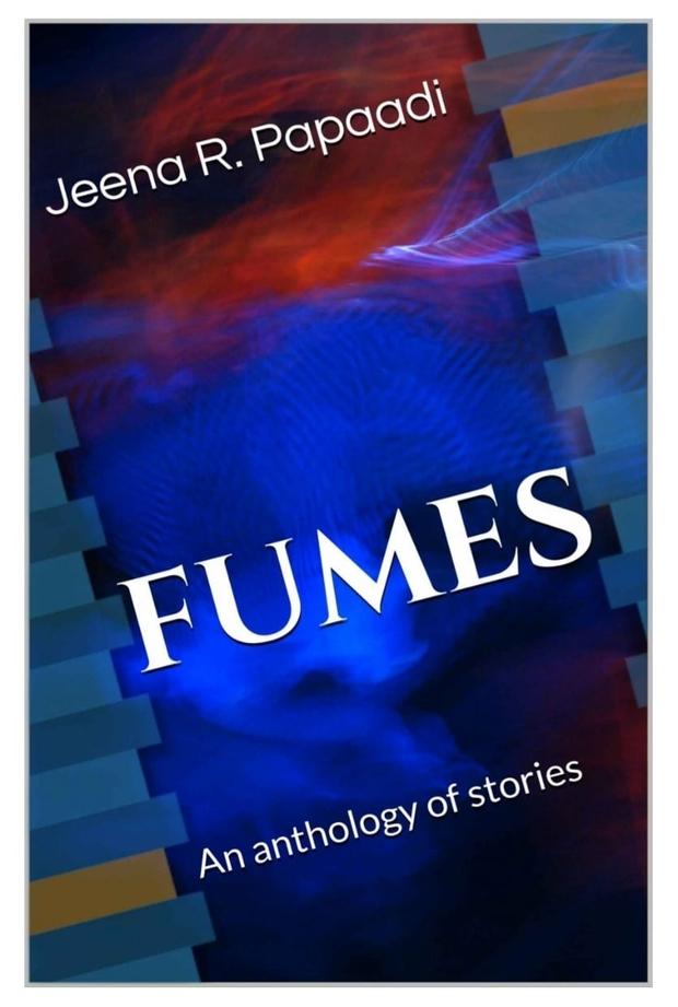 Fumes short stories by Jeena Papaadi